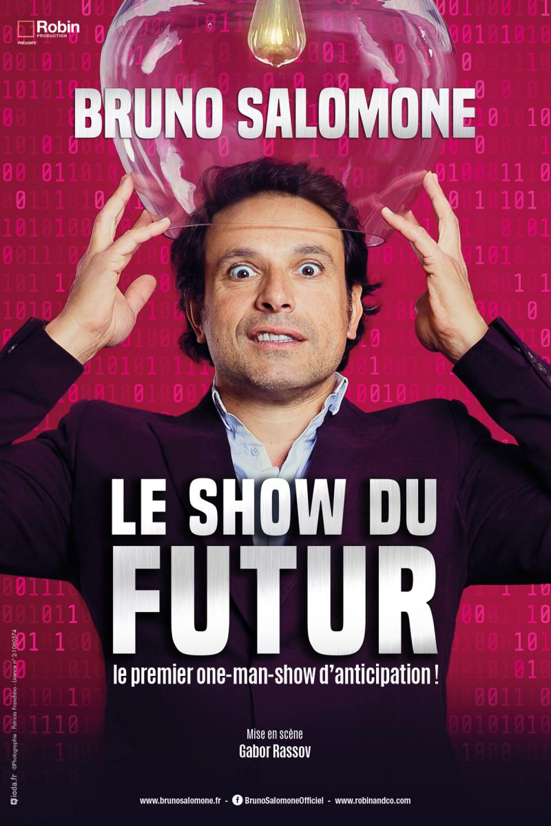 LE SHOW DU FUTUR