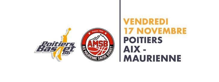 Poitiers - Aix-Maurienne (6e journée Pro B)