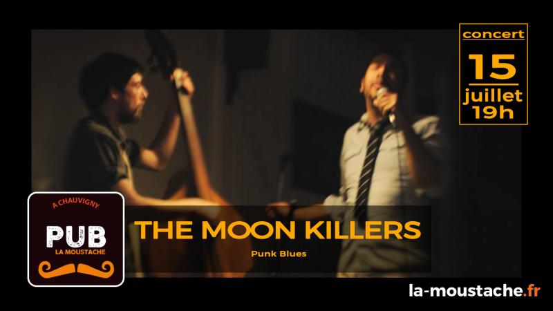 The Moon Killers (Punk Blues)