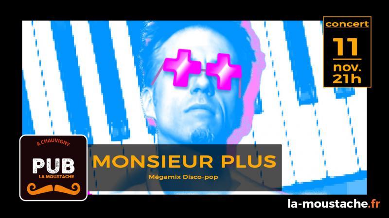 Monsieur PLUS (Mégamix Disco-pop)