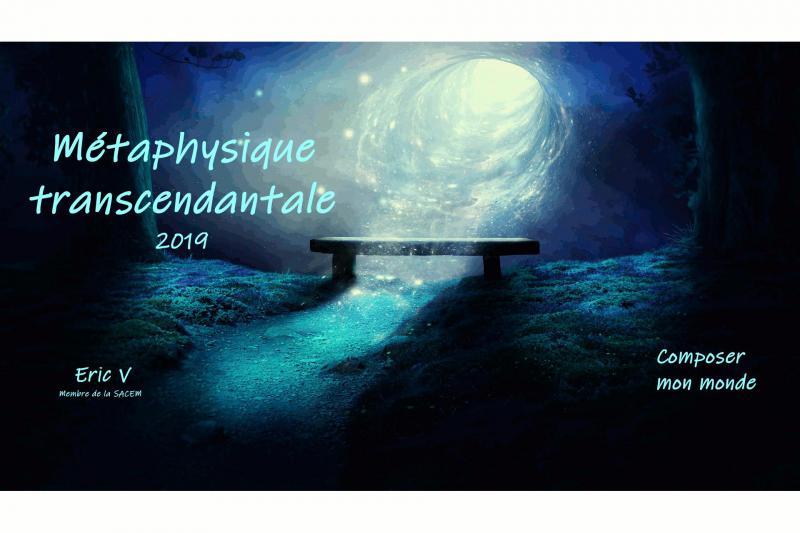Métaphysique transcendantale / composée par Eric V