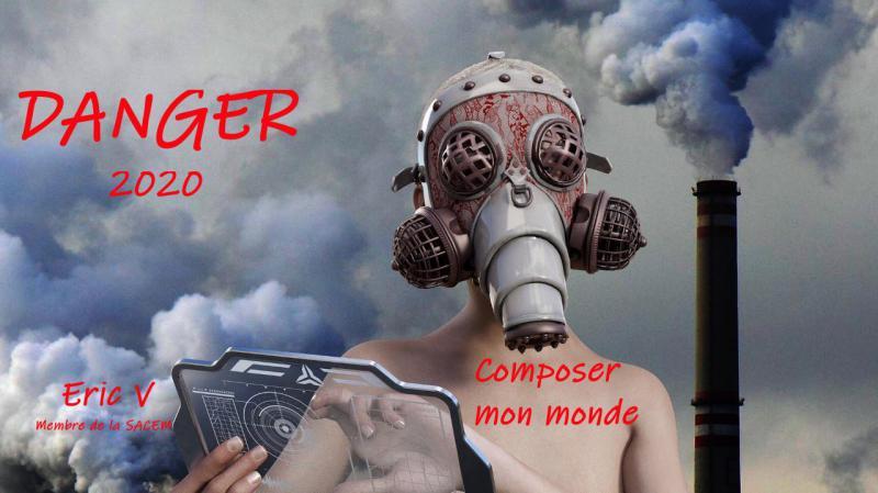 DANGER / Composée par Eric V