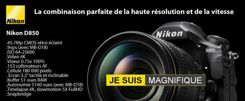 Le Nikon D850 est arrivé!
